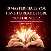 10 Masterpieces you have to read before you die Vol: 2