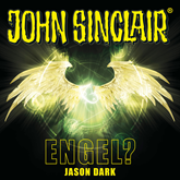 Engel? (John Sinclair - Sonderedition 12)