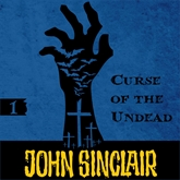 Curse of the Undead (John Sinclair - Demon Hunter 1)