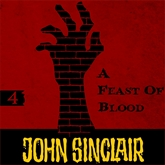 A Feast of Blood (John Sinclair - Demon Hunter 4)
