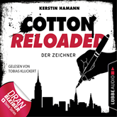 Der Zeichner (Cotton Reloaded 33)
