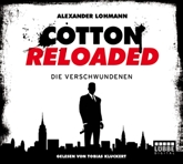 Die Verschwundenen (Cotton Reloaded 4)