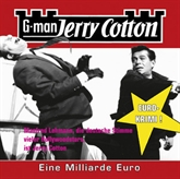 Eine Millarde Euro (Jerry Cotton 9)