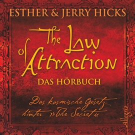 Hörbuch The Law of Attraction: Liebe und das Gesetz der Anziehung  - Autor Jerry Hicks;Esther Hicks   - gelesen von Susanne Aernecke