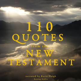 Hörbuch 110 quotes from the New Testament  - Autor JM Gardner   - gelesen von Katie Haigh