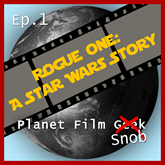Rogue One - A Star Wars Story (PFS Episode 1)