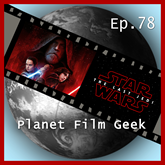 Star Wars: The Last Jedi (PFG Episode 78)