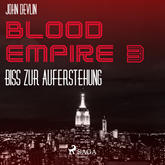 Biss zur Auferstehung - Blood Empire 3