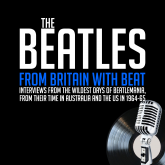 From Britain with Beat - Previously Unreleased Interviews