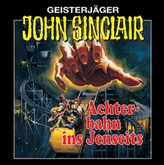 Achterbahn ins Jenseits (John Sinclair 3 - Remastered)