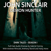 John Sinclair - Dark Tales, Season 1: Episode 1-6