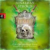 Das Grauenvolle Grab (Lockwood & Co 5)