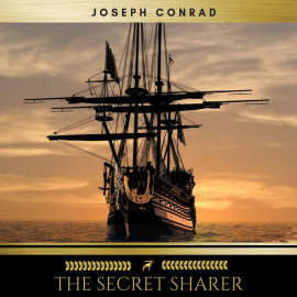 Hörbuch The Secret Sharer  - Autor Joseph Conrad   - gelesen von Mark Mcnamara