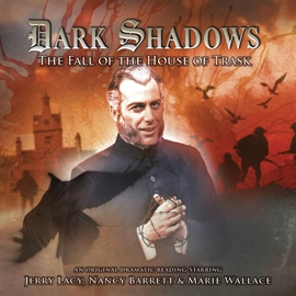 Hörbuch The Fall of the House of Trask (Dark Shadows 26)  - Autor Joseph Lidster   - gelesen von Schauspielergruppe