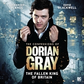 The Fallen King of Britain (The Confessions of Dorian Gray 1.5)