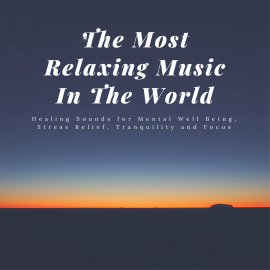 Hörbuch The Most Relaxing Music In The World  - Autor Joshua Armentrout   - gelesen von Ian Brannan