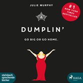 Dumplin' - Go Big or Go Home.