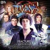 Blake's 7 - The Classic Adventures 1-1: Fractures