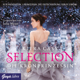 Selection. Die Kronprinzessin