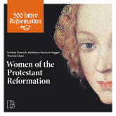 Women of the Protestant Reformation