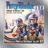 Verschollen in M 87 (Perry Rhodan Silber Edition 38)