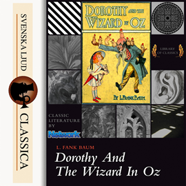 Hörbuch Dorothy and the Wizard in Oz  - Autor L. Frank Baum   - gelesen von Phil Chenevert