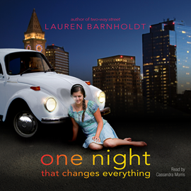 Hörbuch One Night That Changes Everything  - Autor Lauren Barnholdt   - gelesen von Cassandra Lee Morris
