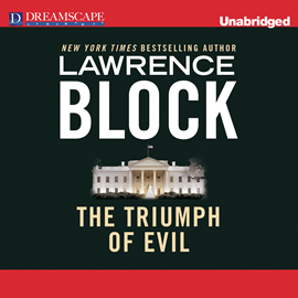 Hörbuch The Triumph of Evil  - Autor Lawrence Block   - gelesen von Alan Sklar