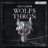 Hörbuch Wolfsthron (Under the Northern Sky 1)  - Autor Leo Carew   - gelesen von Peter Lontzek