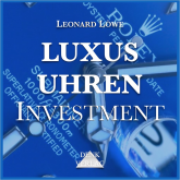 Luxusuhren Investment