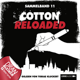 Cotton Reloaded: Sammelband 11 (Folge 31-33)