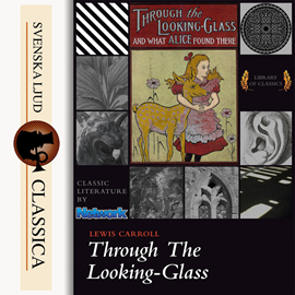 Hörbuch Through the Looking-Glass and What Alice Found There  - Autor Lewis Carroll   - gelesen von Kara Shallenberg
