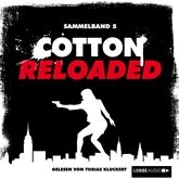 Cotton Reloaded: Sammelband 5 (Folge 13-15)