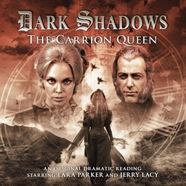 Hörbuch The Carrion Queen (Dark Shadows 18)  - Autor Lizzie Hopley   - gelesen von Schauspielergruppe