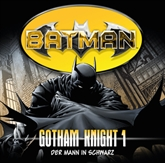 Der Mann in Schwarz (Batman - Gotham Knight 1)