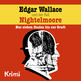 Edgar Wallace und der Fall Nightelmoore (Edgar Wallace 4)