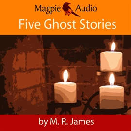 Hörbuch Five Ghost Stories  - Autor M. R. James   - gelesen von Greg Wagland