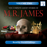 The Complete Ghost Stories of M. R. James, Vol. 2