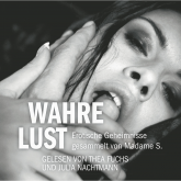 Erotik Hörbuch Edition: Wahre Lust
