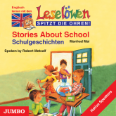 Stories about school. Schulgeschichten