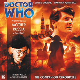 Hörbuch The Companion Chronicles, Series 1.1: Mother Russia  - Autor Marc Platt   - gelesen von Schauspielergruppe