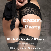 CMNF-Party - Club Cuffs and Whips