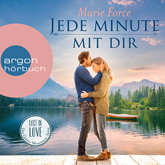 Hörbuch Jede Minute mit dir (Lost in Love: Die Green-Mointain-Serie 7)  - Autor Marie Force   - gelesen von Christiane Marx
