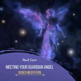 Meeting Your Guardian Angel - Guided Meditation