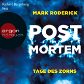 Tage des Zorns (Post Mortem 3)