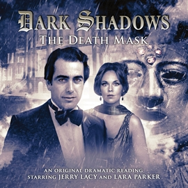 Hörbuch The Death Mask (Dark Shadows 16)  - Autor Mark Thomas Passmore   - gelesen von Schauspielergruppe