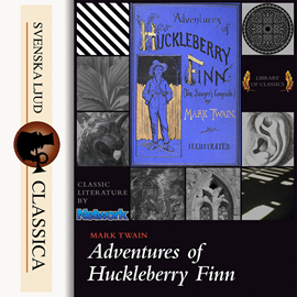 Hörbuch The Adventures of Huckleberry Finn  - Autor Mark Twain   - gelesen von John Greenman