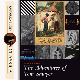 Hörbuch The Adventures of Tom Sawyer  - Autor Mark Twain   - gelesen von John Greenman