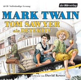 Hörbuch Tom Sawyer als Detektiv  - Autor Mark Twain   - gelesen von David Kross