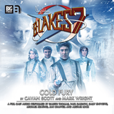 Blake's 7 - The Classic Adventures 1-5: Cold Fury